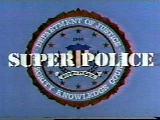 スーパーポリス SUPERPOLICE サブタイトル 1985年